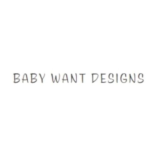 Baby Want Designs