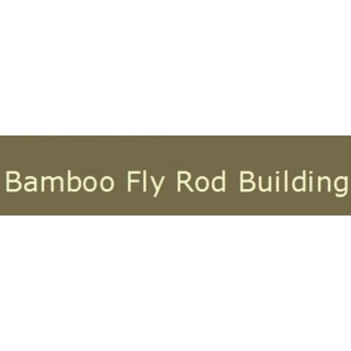 Bamboo Fly Rod Building