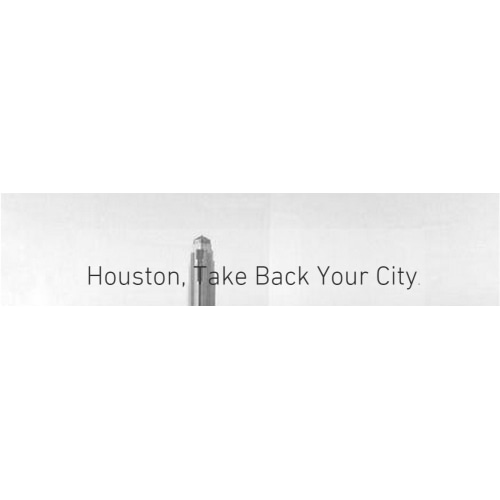 Houston, Take Back Your City
