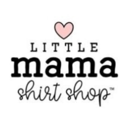 Little Mama Shirt Shop