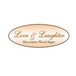 Love & Laughter Wooden Sign