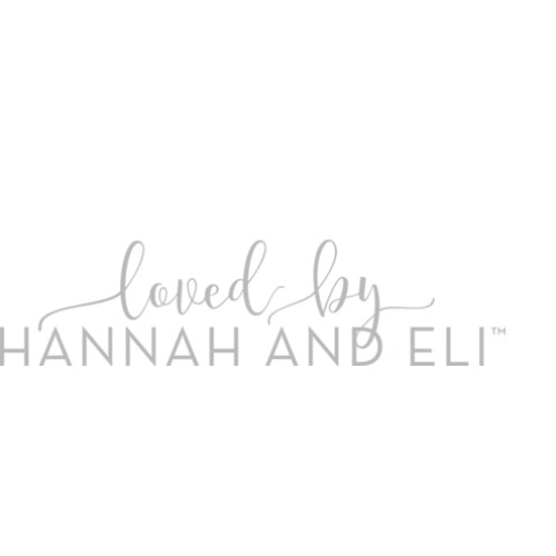 Loved By Hannah and Eli