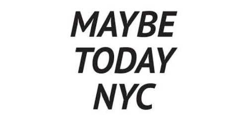 Maybe Today NYC coupon