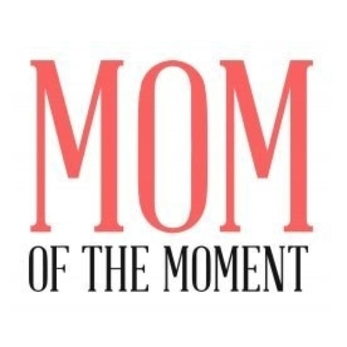 Mom of the Moment