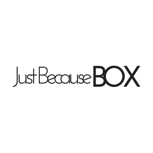 The Just Because Box