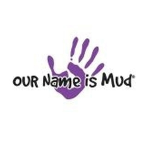 Our Name Is Mud