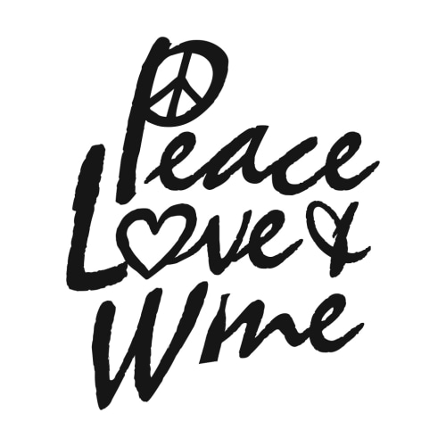 Peace Love and Wine