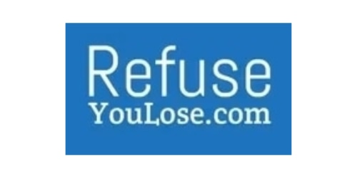 Refuse You Lose coupon