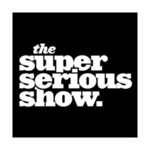 The Super Serious Show