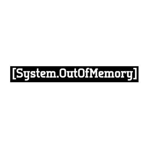 System Out Of Memory