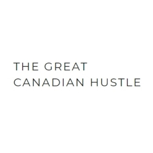 The Great Canadian Hustle