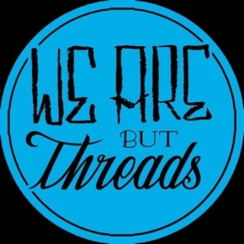 We Are But Threads