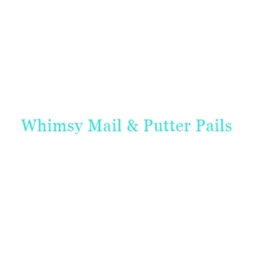 Whimsy Mail & Putter Pails